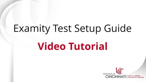 Thumbnail for entry Examity Test Setup Guide