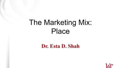Thumbnail for entry MKTG7000 - Esta Shah - Place