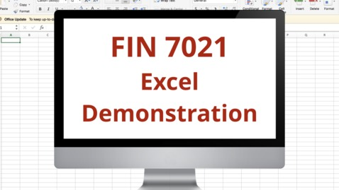 Thumbnail for entry Fin 7021 Module 6 Excel Demonstration.mp4