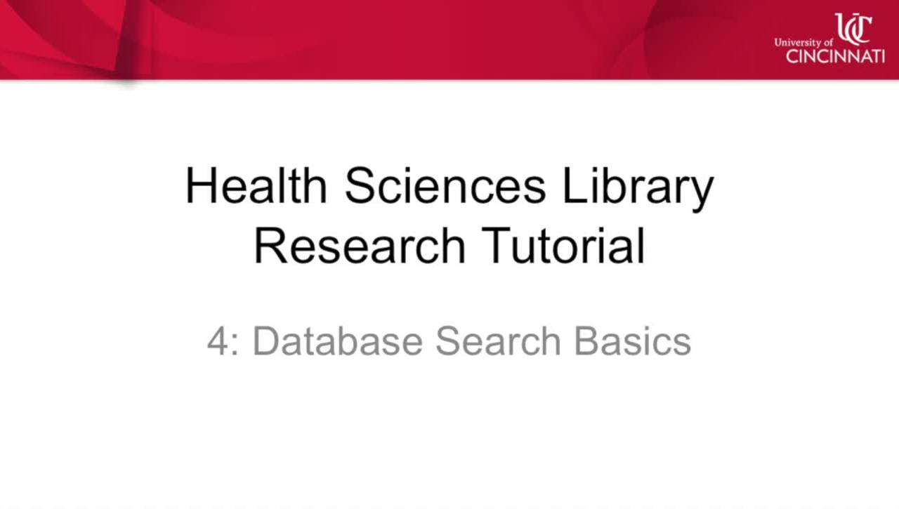 Health Sciences Library Research Tutorial 4: Database Search Basics