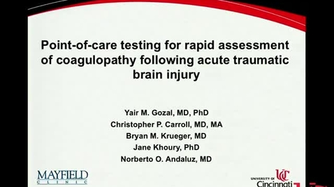 Thumbnail for entry Point-of-care Testing for Rapid Assessment of Coagulopathy following Acute Traumatic Brain Injury