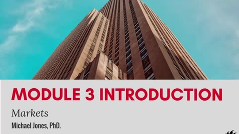 Thumbnail for entry Module 3 Introduction