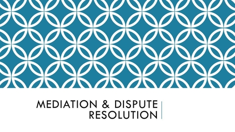 Thumbnail for entry BLAW2080 Mediation & Dispute Resolution(1)