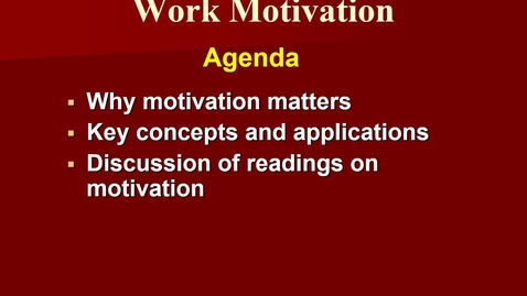 Thumbnail for entry MGMT 7014  motivation basics revised narrated