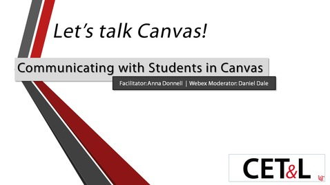 Thumbnail for entry Anna Donnell - Communicating with Students in Canvas | Thursday 5/28