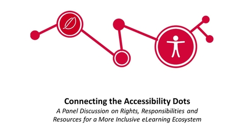 Thumbnail for entry Connecting the Accessibility Dots