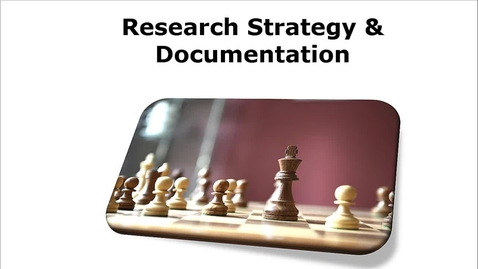 Thumbnail for entry Research Strategy & Documentation Part 1
