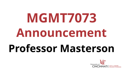 Thumbnail for entry MGMT 7073 Module 6 Announcement