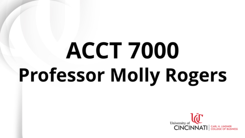 Thumbnail for entry ACCT7000 Module 10 Introduction