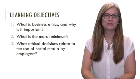 Thumbnail for entry BLAW 2080 - Module 2: Introduction to Business Ethics