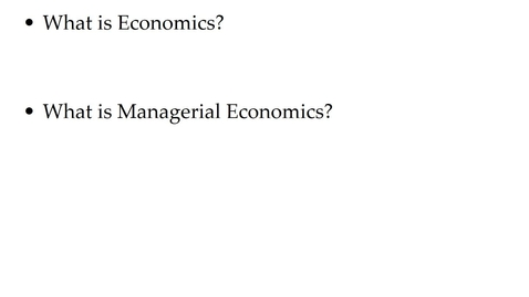 Thumbnail for entry ECON 7020 What is Managerial Economics?