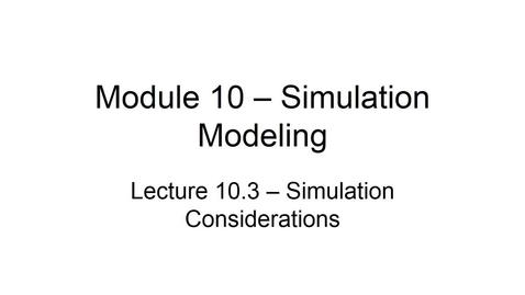 Thumbnail for entry BANA2082 White L10.3 Simulation Considerations