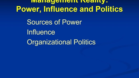 Thumbnail for entry MGMT 7014 Mgmt 7014 Power, influence and politics revised narrated