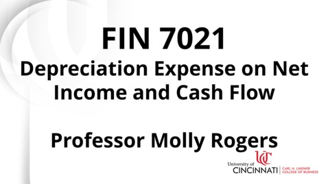 Thumbnail for entry Fin7021 Module 3 Depreciation Expense on Net Income and Cash Flow