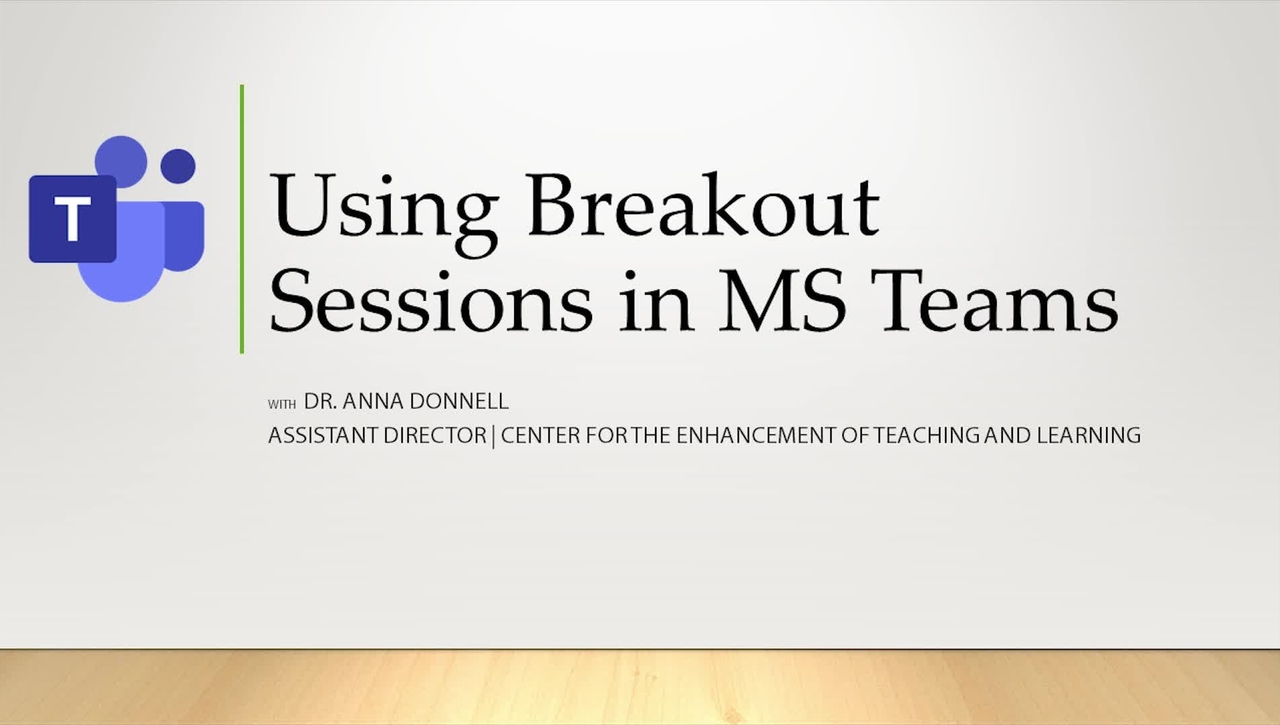 Using Breakout Sessions in Microsoft Teams