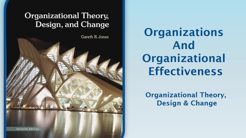 Thumbnail for entry MGMT7000 CH1-2 Org Theory, Design & Change