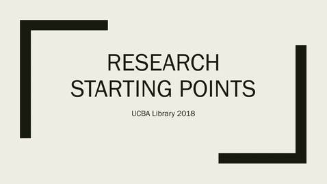 Thumbnail for entry Research Starting Points 2018