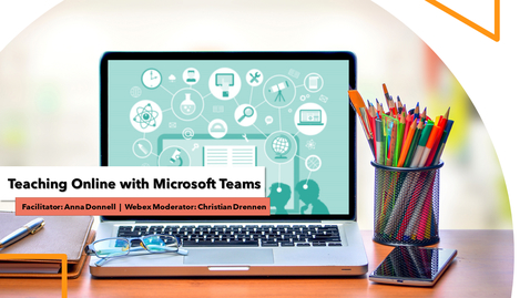 Thumbnail for entry Anna Donnell - Teaching Online with Microsoft Teams | Friday 4/3