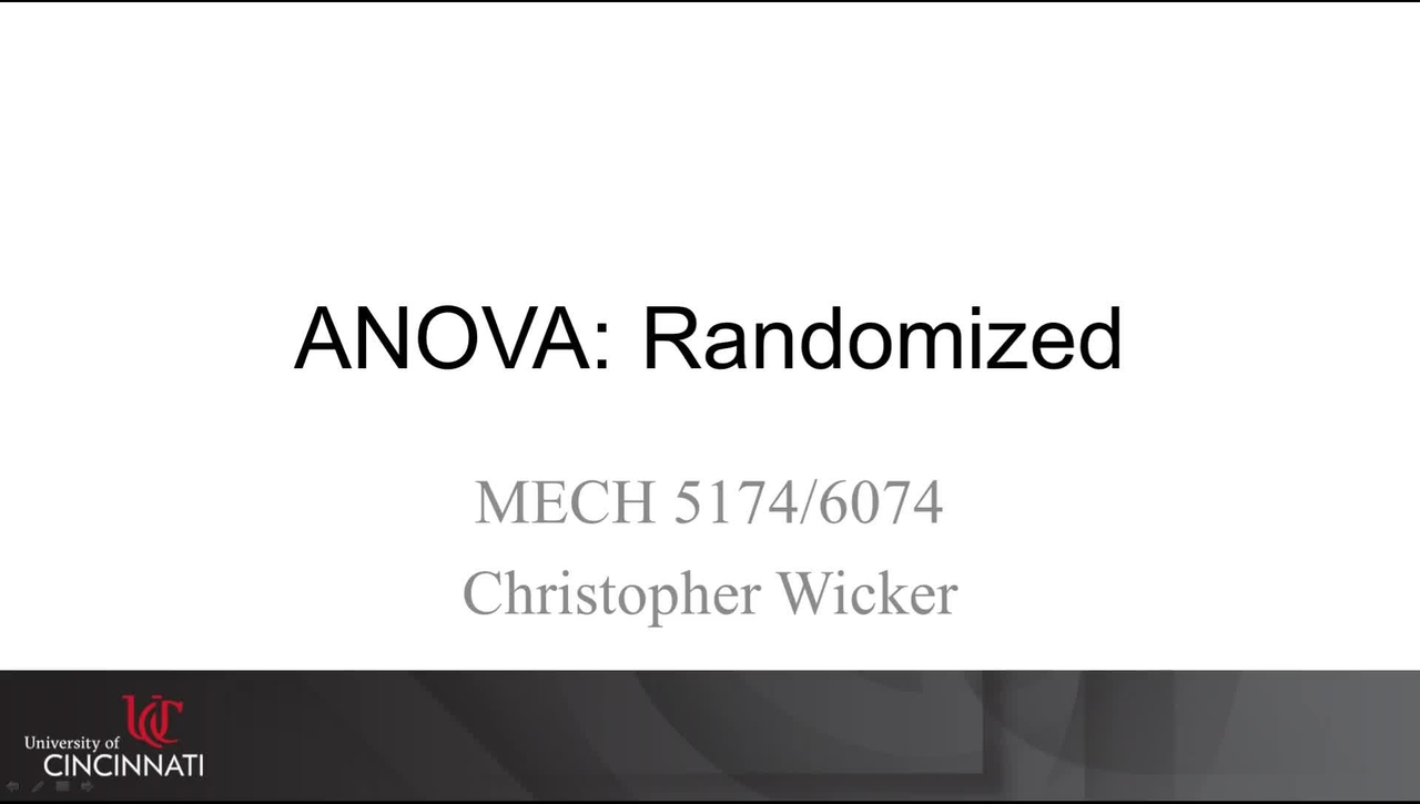 MECH 5174/6074: 12-03 ANOVA: Completely Random.mp4