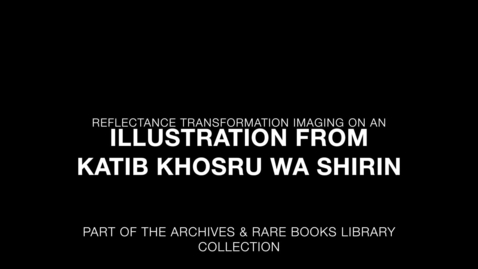 Thumbnail for entry RTI on Katib Khosru Wa Shirin (Illustration)