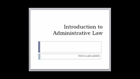 Thumbnail for entry Introduction to Administrative Law Video -- by Ron Jones