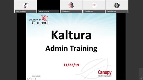 Thumbnail for entry Kaltura Admin Training 11/22/19