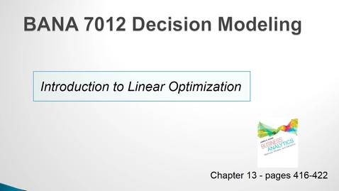 Thumbnail for entry BANA 7012 Lecture 4.1 Introduction to Linear Optimization