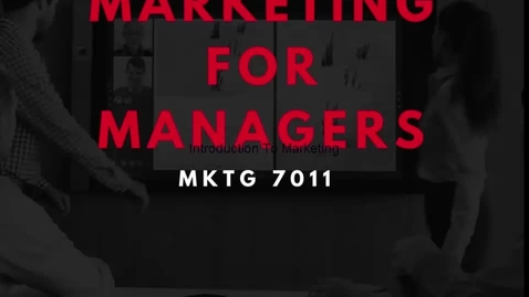 Thumbnail for entry MKTG 7011 Module 1 Introduction - Quiz