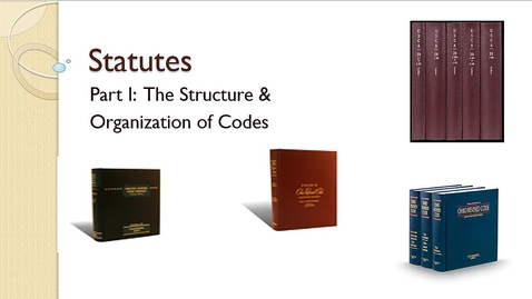 Thumbnail for entry Researching Statutes: Organization of Constitutions & Codes