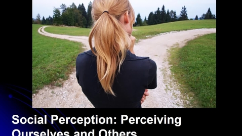 Thumbnail for entry MGMT 7014 Social Perception and Attribution revised with lecture