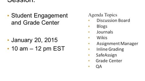 Thumbnail for entry eLearning Speaker Series: Student Engagement and Grade Center