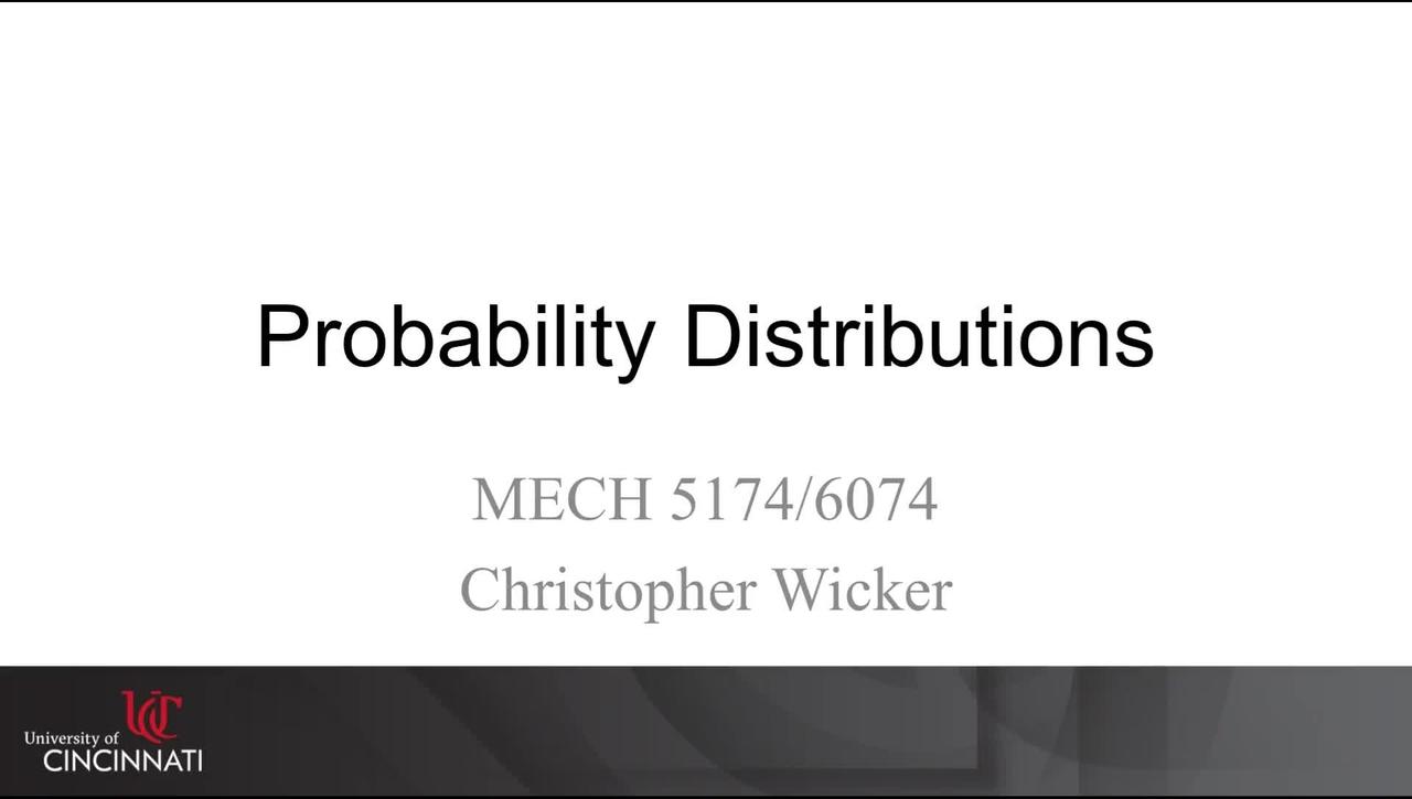 MECH 5174/6074: 04-06 Probability Distributions