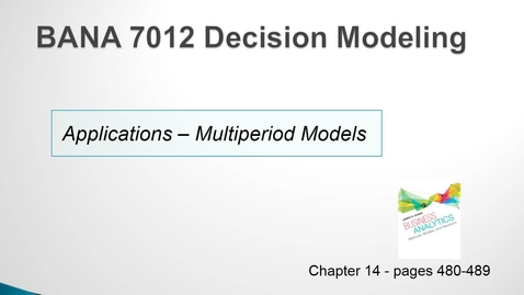 Thumbnail for entry BANA 7012 Lecture 5.5 Applications - Multiperiod Models