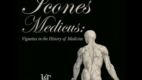 Thumbnail for entry Icones Medicus: Andreas Vesalius