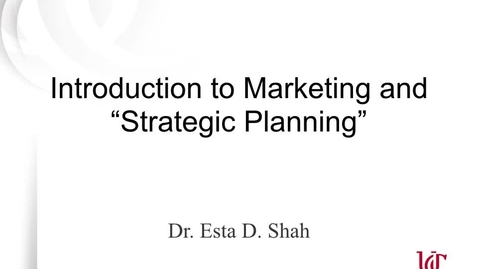 Thumbnail for entry Lecture 1.1 Introduction to Marketing & Strategic Planning.m4v