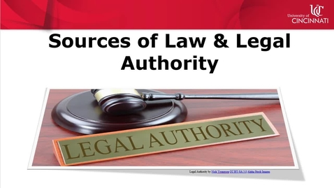 Thumbnail for entry Introduction to Sources of Law & Legal Authority Video Part 1