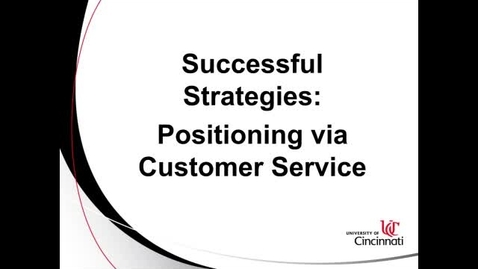 Thumbnail for entry Positioning Via Customer Service