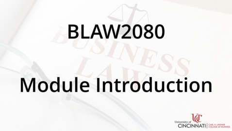 Thumbnail for entry BLAW2080_Module 6 Introuduction