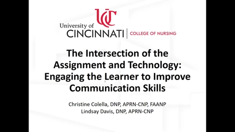 "Thumbnail for entry ""The Intersection of the Assignment and Technology: Engaging the Learner to Improve Communication Skills"" - Christine Colella & Lindsay Davis"