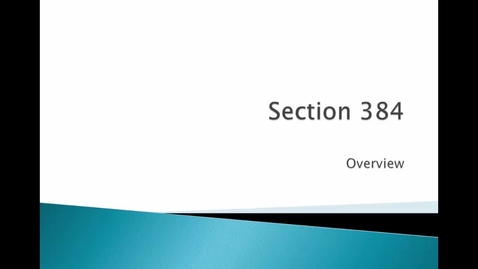 Thumbnail for entry Overview of Section 384