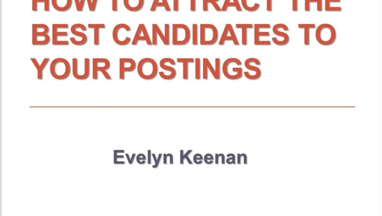 How to Attract the Best Candidates to you Postings 10.24.2016