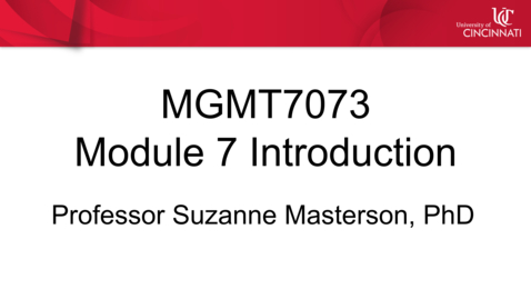 Thumbnail for entry MGMT 7073 - Module 7 Introduction