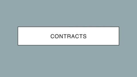 Thumbnail for entry 8-Contracts Overview _1_ Narrated