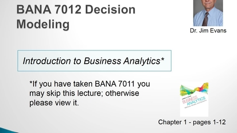 Thumbnail for entry BANA 7012 Lecture 1.1 Introduction to Business Analytics