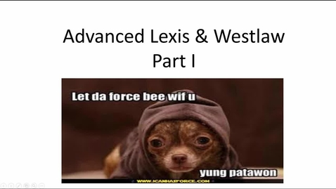 Thumbnail for entry Advanced Lexis & Westlaw Searching Video Part I: Folders, Annotations, & Other Useful Tools -- by Susan M. Boland