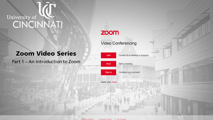 Zoom Video Series | Part 1 - An Introduction to Zoom at UC
