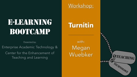 Thumbnail for entry eLearning Bootcamp: Turnitin