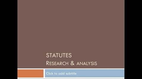 Thumbnail for entry Researching Statutes Part 1 Video: Introduction -- by Ron Jones