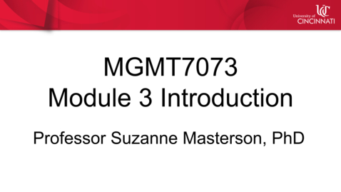 Thumbnail for entry MGMT 7073 - Module 3 Introduction