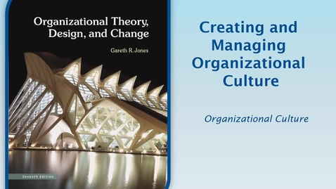Thumbnail for entry MGMT7000 CH7-1 Organizational Culture